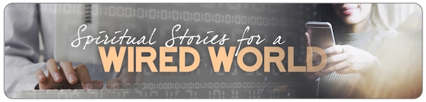 Spiritual Stories for a Wired World_web